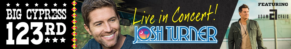 Live in Concert Josh Turner - Big Cypress 123rd